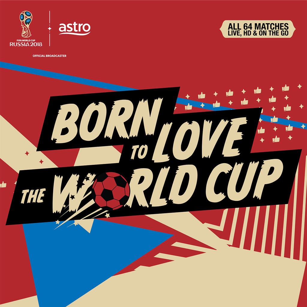 Astro 2018 FIFA World Cup Russia