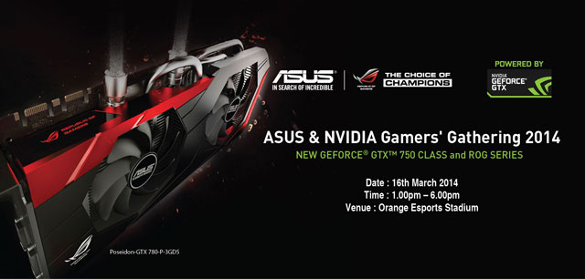 ASUS & NVIDIA Gamers' Gathering (ANGG) coming 16 March 2014