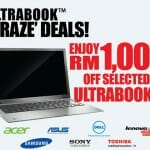 RM1,000 Off Selected Ultrabooks at Ultrabook 'Craze' Deals Event