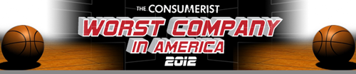 The Consumerist - Worst Company in America 2012